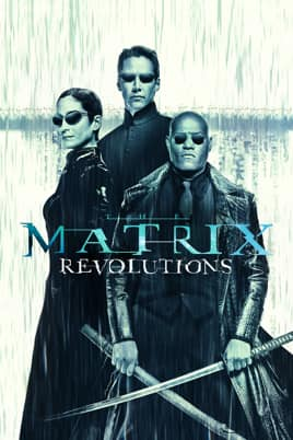 The Matrix Revolutions - Buy Digital 4K $6.99 Google Play Movies