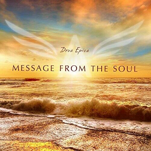 Deva Epicas Message from the Soul MP3 Album