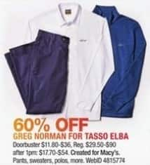 Macy's Black Friday: Select Men's Greg Norman for Tasso Elba: Pants, Sweaters, Polos and More for $11.80 - $36.00
