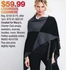 Macy's Black Friday: Select Cashmere Styles by Charter Club: Wraps, Sweaters, Scarves and More for $59.99