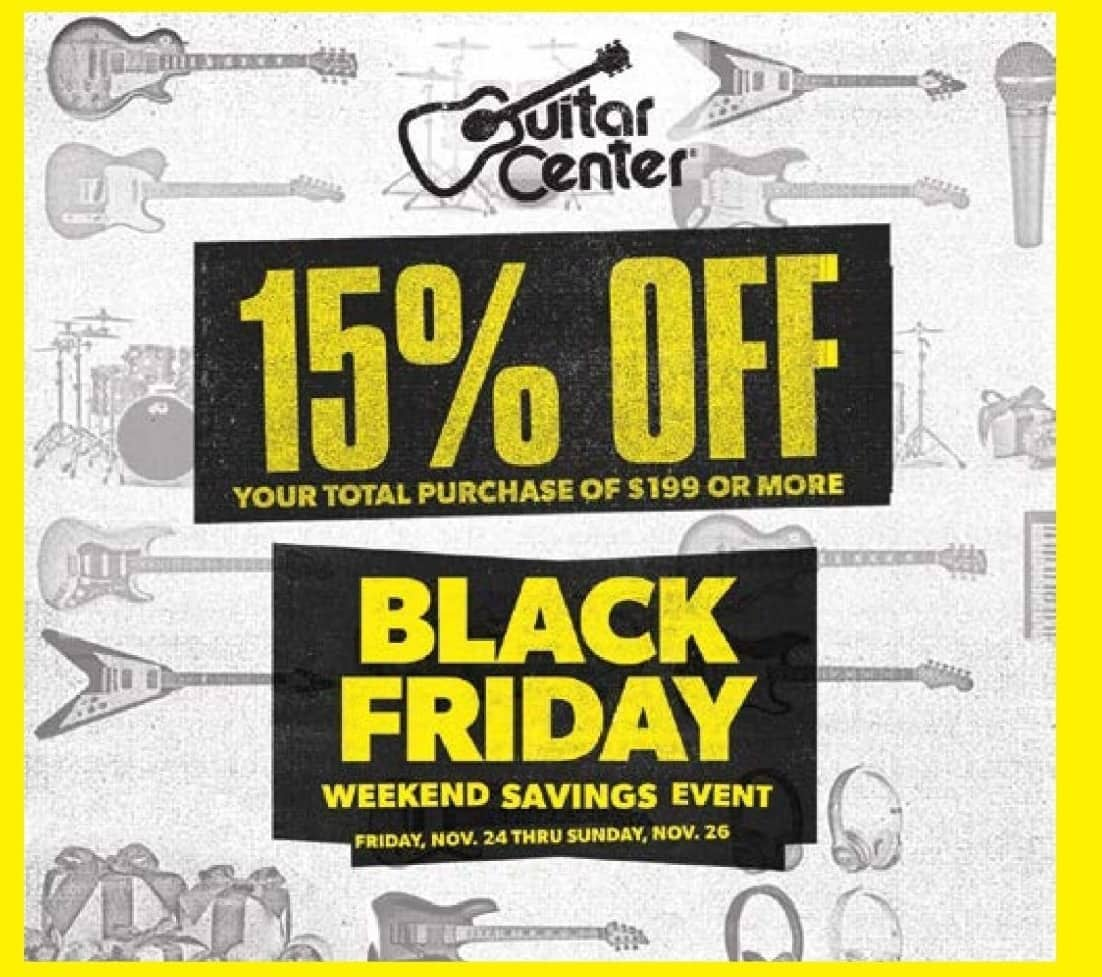 Guitar Center Black Friday: Entire Stock - 15% Off when you spend $199+