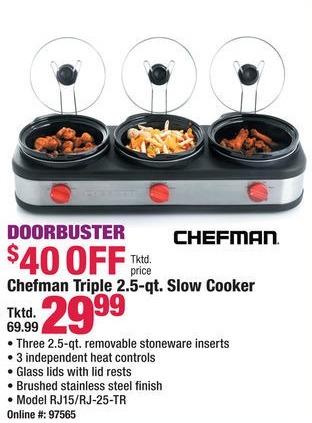 Boscov's Black Friday: Chefman RJ15/RJ-25-TR Triple 2.5 Quart Slow Cooker for $29.99