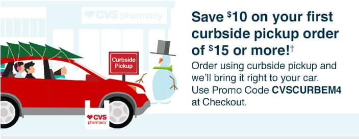 $10 Off $15 On Your First CVS Curbside Pickup Order Using Curbside Pickup On CVS.com/Express Or In CVS Pharmacy App
