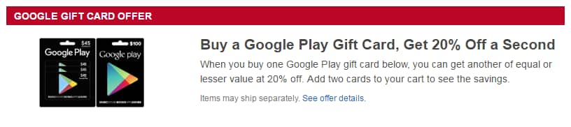 Best Buy Offer: Buy a Google Play Gift Card And Get 20% Off The Second