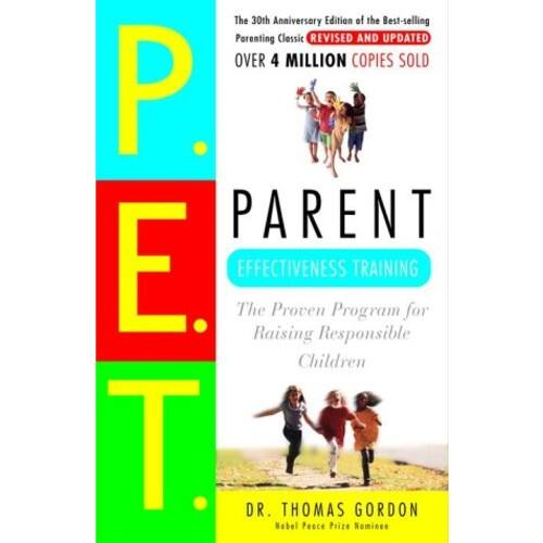 Parent Effectiveness Training: The Proven Program for Raising Responsible Children $2