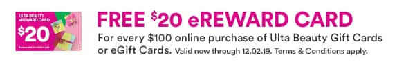 Get 20$ Egift Card from Ulta Beauty on purchase of 100$ Giftcard $100