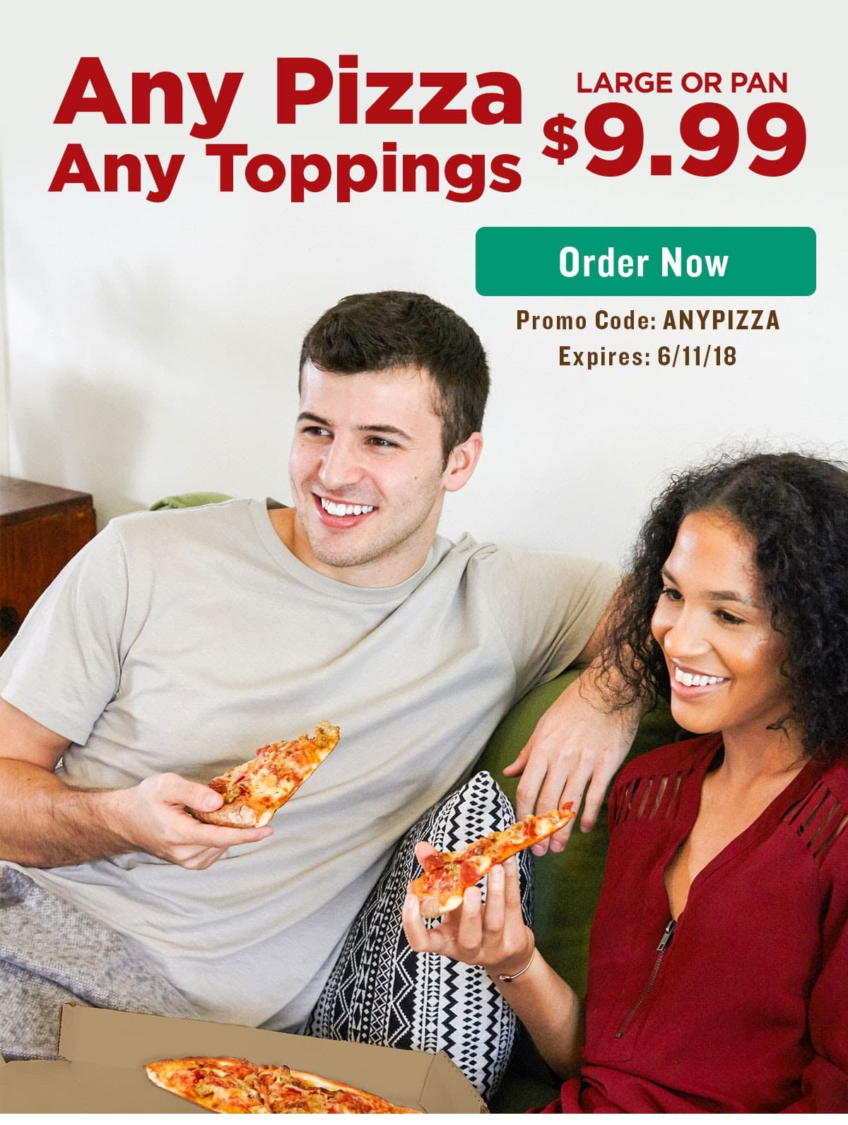 Papa Johns: Get large or pan ANY topping pizza for $9.99 using code ANYPIZZA (YMMV) good through 6/11