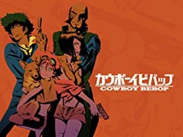 Cowboy Bebop Complete Series Amazon Video $19.99 (English Dub)