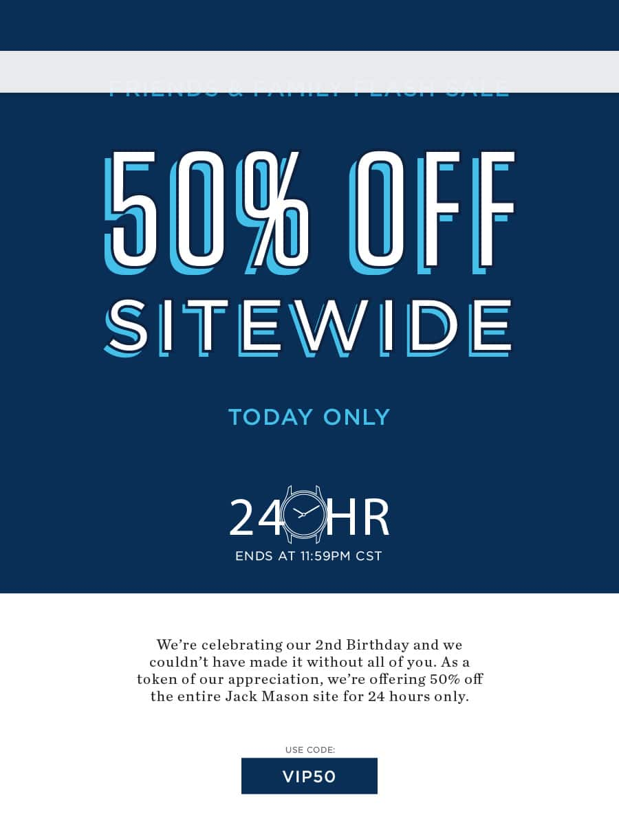 Jack Mason Friends & Family Flash Sale (24h) 50% off the entire site