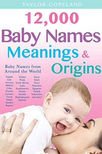Baby Names: 12,000+ Baby Name Meanings & Origins Kindle Edition FREE @ Amazon Kindle