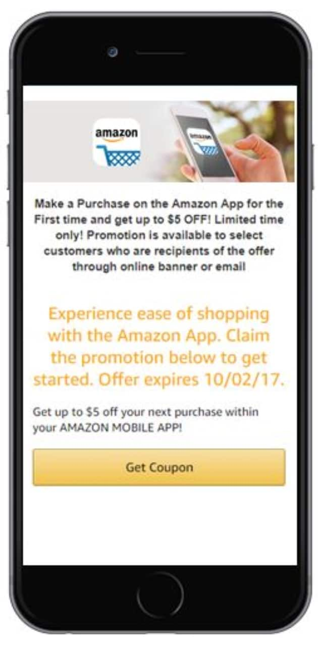 Free $5 - Purchase on the Amazon App for the First time and get up to $5 OFF - YMMV