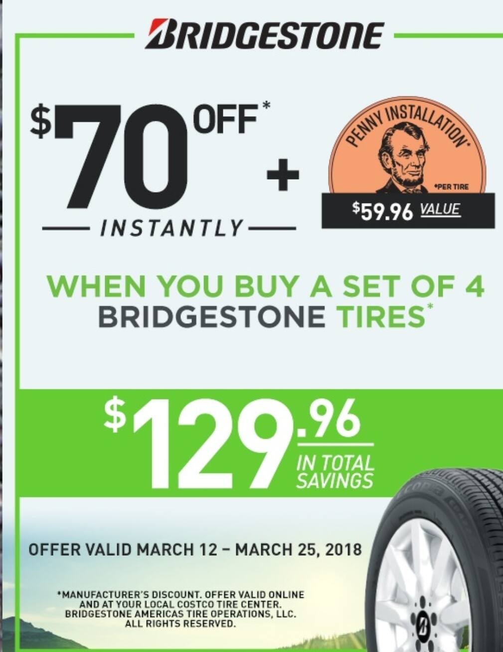 70 Off 4 Bridgestone Tires 1 Cent Installation Per Tire A 59