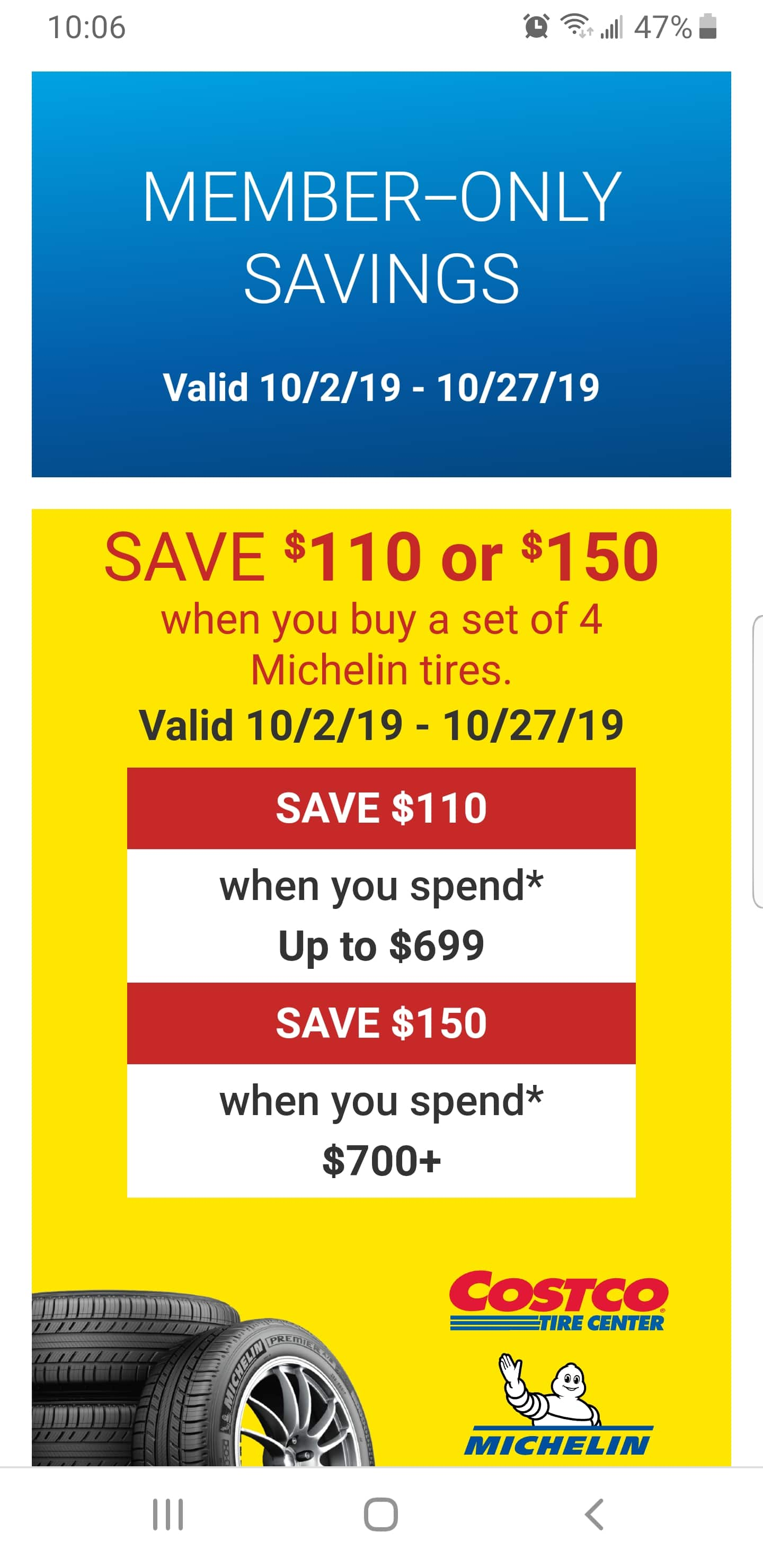 SAVE $150 when you buy a set of 4 Michelin tires. Valid 10/2/19 - 10/27/19 - when you spend* $700+ @costco