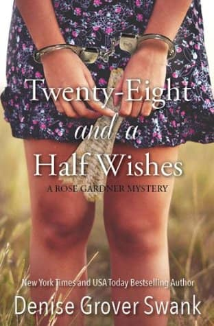 Free Kindle Ebook 3700+ reviews: Twenty-Eight and a Half Wishes (Rose Gardner Mystery, Book 1)