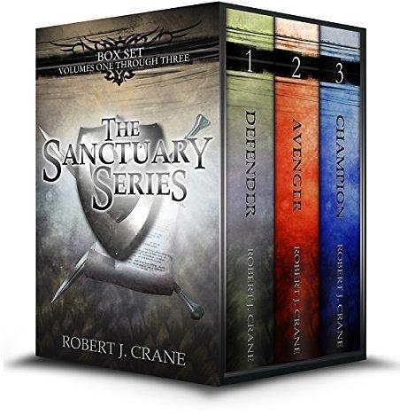 FREE: The Sanctuary Series, Books 1-3: Defender, Avenger and Champion EBook: Robert J. Crane: Kindle Store
