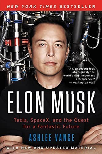 Elon Musk: Tesla, SpaceX, and the Quest for a Fantastic Future Kindle Edition for $2.99