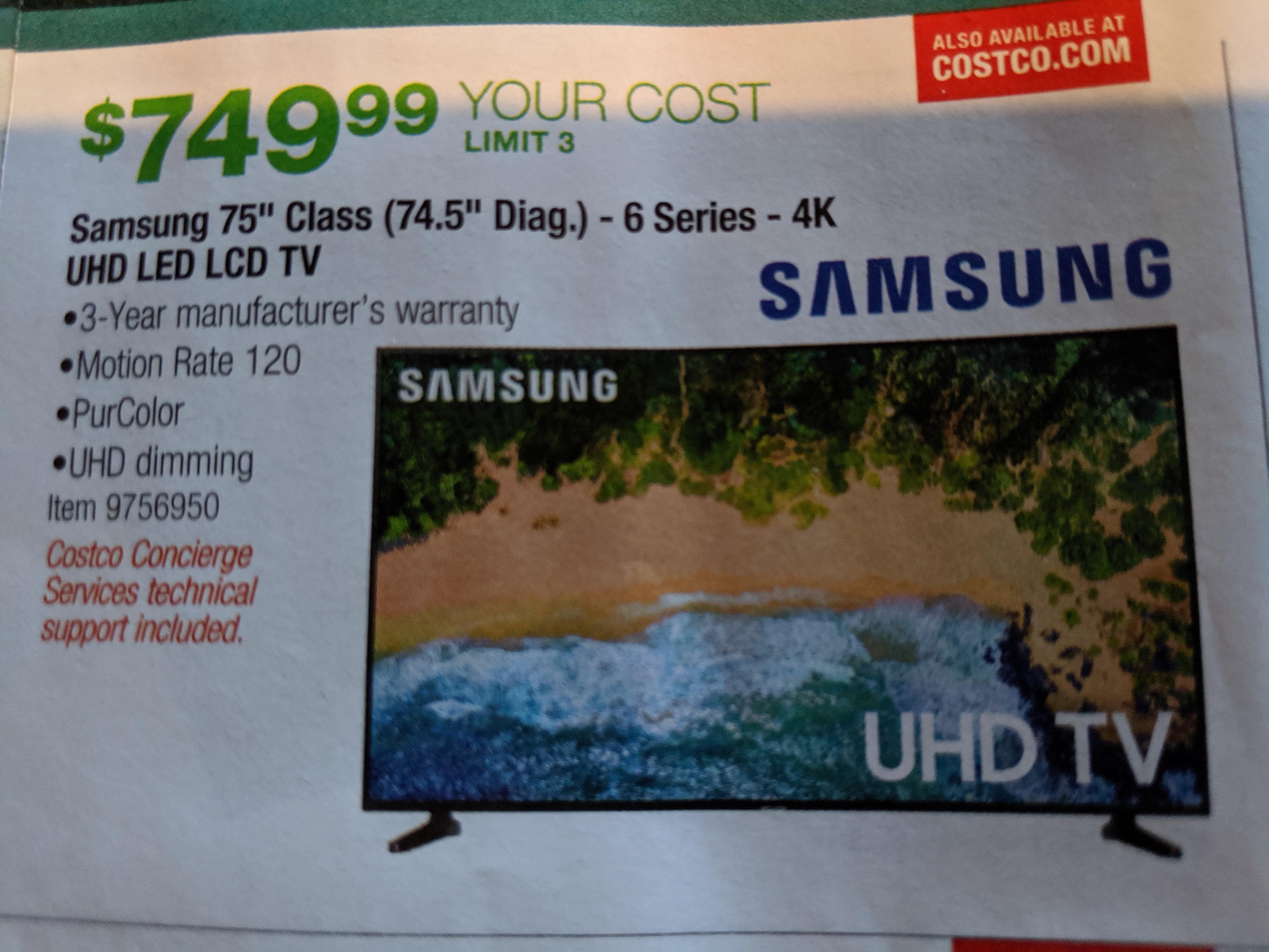 "Costco Samsung 75"" class - 6 series - 4K  749.98"