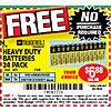 Free 24 pack of Batteries from Harbor Freight. Print the coupon and take it to one of their stores. Choose either AA or AAA. Coupon valid through 12/31/2016.