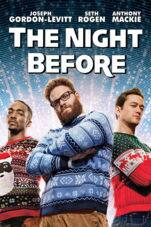 The Night Before (2015) 4K or SD Rental on iTunes $0.99