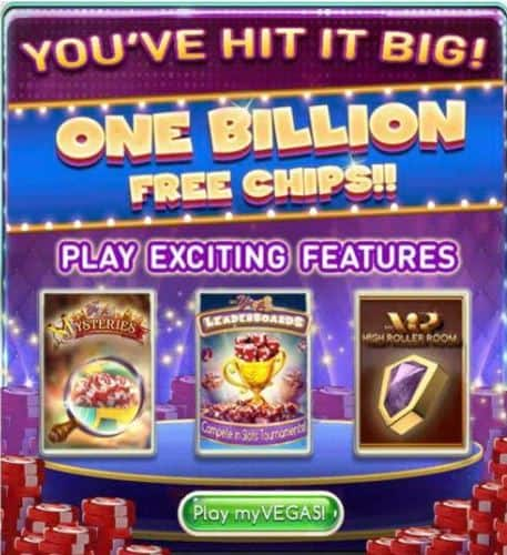 2,500,000,000 FREE myVEGAS Chips, over $200 Value, Free Las Vegas Hotels, Shows, Buffets, etc