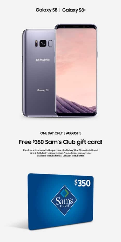 Samsung Galaxy S8/S8+ - Buy on installment at Sam's Club on August 5 get $350 GC & free activation