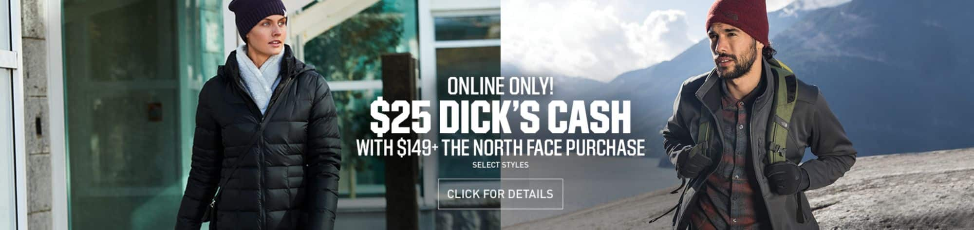 Dick's Sporting Goods: 25% Off Select The North Face + Get $25 Dick's Cash w/ Orders $149+