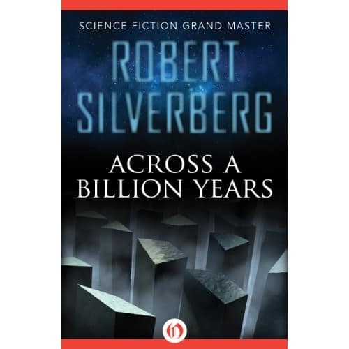 Across a Billion Years by Robert Silverberg eBook for $0.55