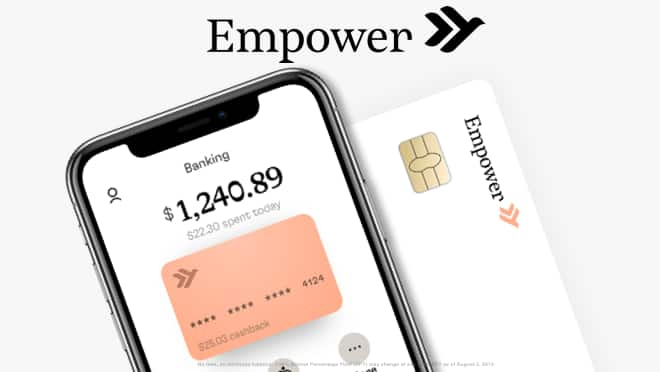Empower: Get 1.90% APY on checking, cashback on debit purchases and get $10 when you first deposit $50