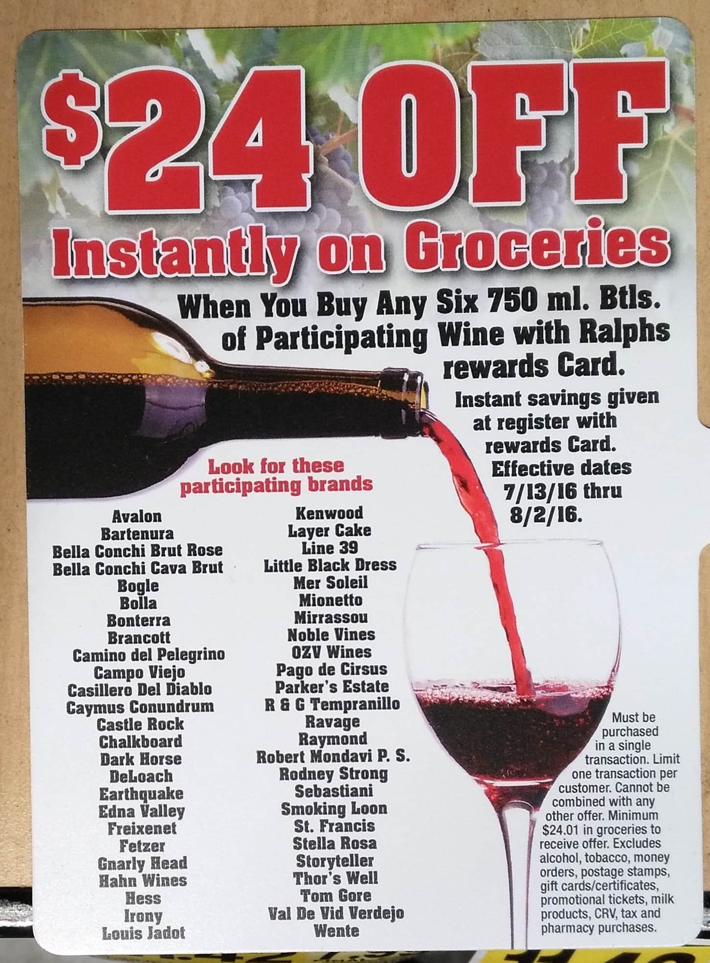 Buy 6 bottles of Wine at Ralphs, get 30% off AND $24.01 of free groceries