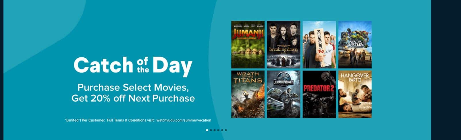 VUDU Catch of the Day - Purchase Select Movies, Get 20% off Next Purchase (YMMV)