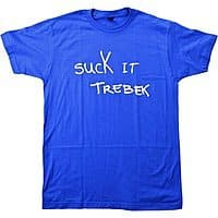"Amazon Deal: ""Suck It Trebek"" T-shirt (Medium) - $4.95 on Amazon (Prime)"