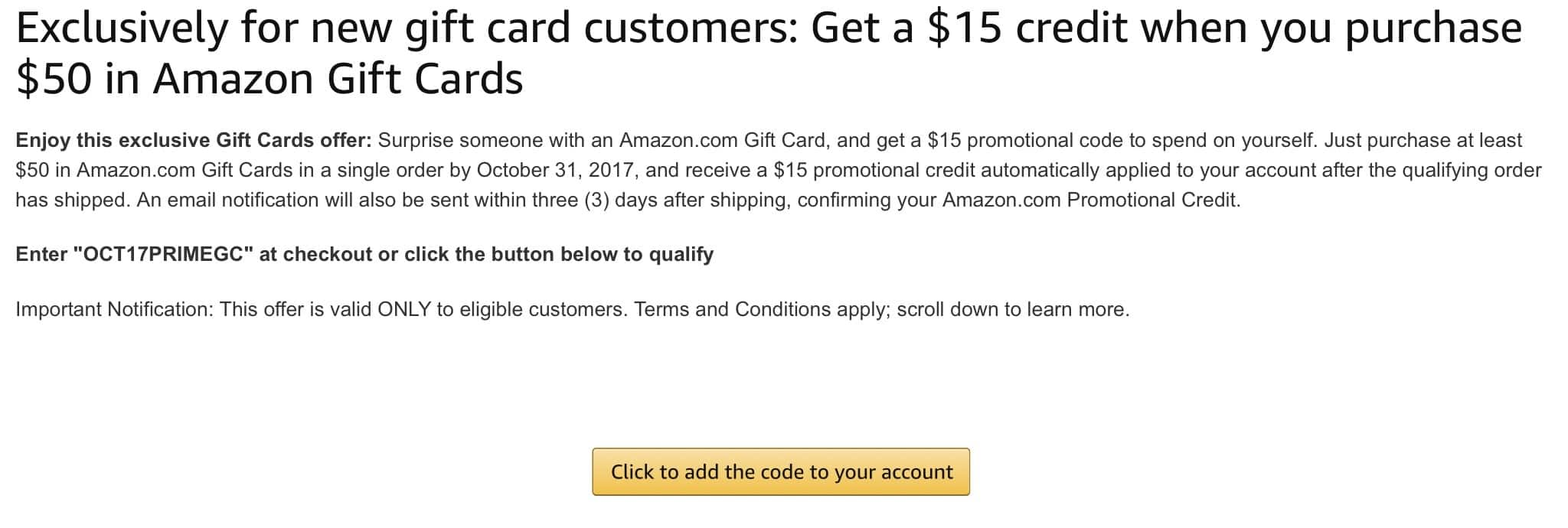 Heads up: New Amazon gift card customers get a $15 credit when you purchase $50 in Amazon Gift Cards. Promo Code, YMMV