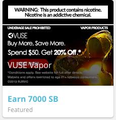 Swagbucks (Vuse Vapor) Spend ~$10 get 7000 Swagbucks ($60 MM)