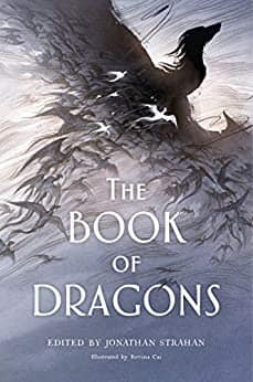 The Book of Dragons: An Anthology Kindle Edition $1.99