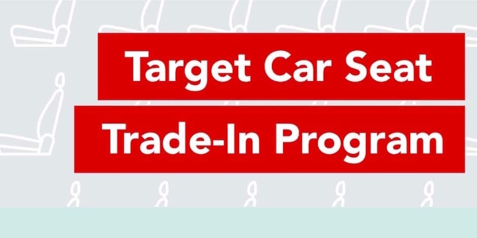 Target Car Seat Trade-in Event 4/22/19-5/4/19