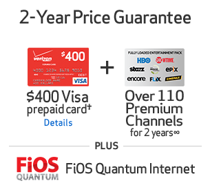 Verizon FIOS Triple Play Bundle (TV, Internet, Phone) + $400 Visa card + Premium Channels 2 Years