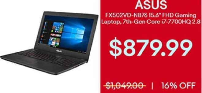 "eBay Black Friday: ASUS 15.6"" Gaming Laptop FX502VD-NB76:  Intel Core i7 (7th Gen), 2.8 GHz for $879.99"