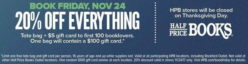 Half Price Books Black Friday: Free Tote Bag + $5 Gift Card to the First 100 Booklovers on 11/24 for Free