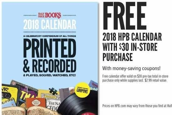 Half Price Books Black Friday: 2018 HPB Calendar with Money Saving Coupons, with $30 In Store Purchase for Free