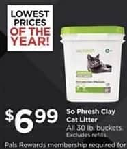 Petco Black Friday: So Phresh Clay Cat Litter 30 lb Buckets for $6.99