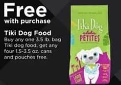 Petco Black Friday: Tiki Dog Food: Buy Any One 3.5lb Bag, Get 4 1.5 - 3.5oz Cans or Pouches for Free