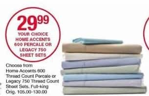 Belk Black Friday: Home Accents 600 Thread Count Percale or Legacy 750 Thread Count Sheet Sets, Full - King for $29.99