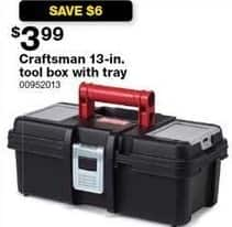 Sears Black Friday: Craftsman 13-in Tool Box With Tray for $3.99