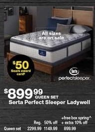 Sears Black Friday: Serta Perfect Sleeper Ladywell Queen Mattress Set + $50 Sears Award Card for $899.99