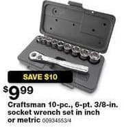 Sears Black Friday: Craftsman 10-pc 6-pt 3/8-in Socket Wrench Set in SAE or Metric for $9.99