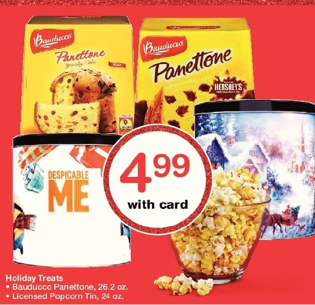 Walgreens Black Friday: Holiday Treats: Bauducco Panettone 26.3 oz or Licensed Popcorn Tin 24 oz, w/Card for $4.99