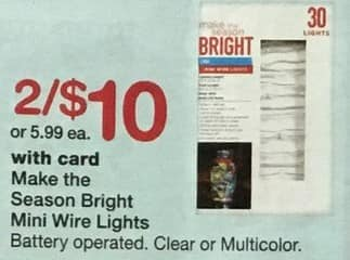 Walgreens Black Friday: (2) Make The Season Bright Mini Wire Lights, Battery Operated, w/Card for $10.00