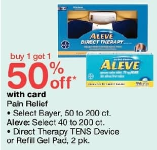 Walgreens Black Friday: Bayer Pain Relief 50 - 200 ct, Aleve 40 -200 ct, Direct Therapy TENS Device or Refill Gel Pad 2 pk, Select Varieties, w/Card - B1G1 50% Off