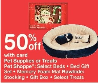 Walgreens Black Friday: Select Pet Supplies, Treats, Pet Beds and More, w/Card - 50% Off