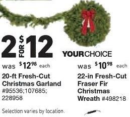 Lowe's Black Friday: (2) 20-in Fresh Cut Christmas Garland or  22-in Fresh Cut Fraser Fir Christmas Wreath for $12.00